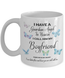 Guardian Angel in Heaven I Call Him My Boyfriend  Butterflies Memory Ceramic Coffee Cup
