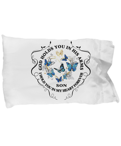 In Memory of Son Memorial Gift Pillow Case God Holds You In His Arms Loved One Sympathy Mourning Keepsake