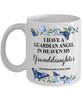 Granddaughter Memorial Mug 11 oz In Loving Memory Mourning Emotional Support Cup