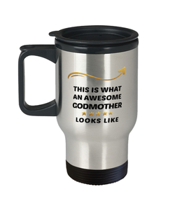 Godmother Travel Mug  Awesome Person Looks Like 14 oz Coffee Cup