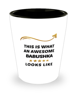 Babushka Shot Glass This is What Awesome Looks Like Shotglass