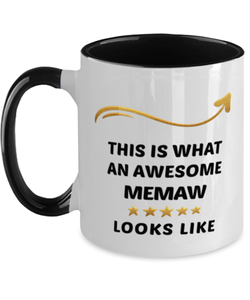 Memaw Mug  Awesome Person Looks Like 11 oz  Two-Toned Ceramic Coffee Cup
