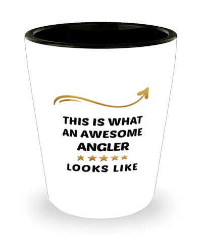 Angler Shot Glass This is What An Awesome Person Looks Like Shotglass