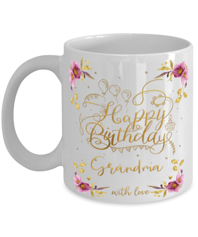 Image of Grandma Happy Birthday Mug Fun 11oz Coffee Cup