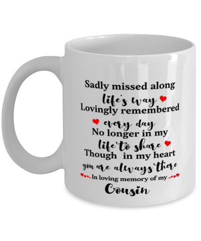 Cousin In Loving Memory Mug Mourning Remembrance Keepsake 11 oz Cup