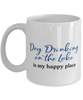 Day Drinking on the Lake Mug is My Happy Place 11oz Coffee Cup