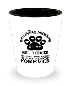Bull Terrier Dog Shot Glass Pet Memorial You Left Pawprints in My Heart Keepsake