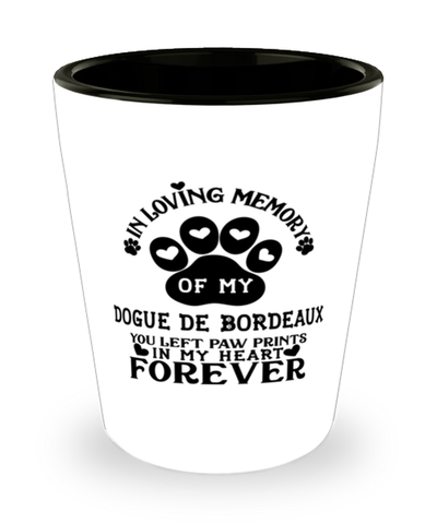 Dogue De Bordeaux Dog Shot Glass Pet Memorial You Left Pawprints in My Heart Keepsake
