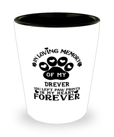 Drever Dog Shot Glass Pet Memorial You Left Pawprints in My Heart Keepsake