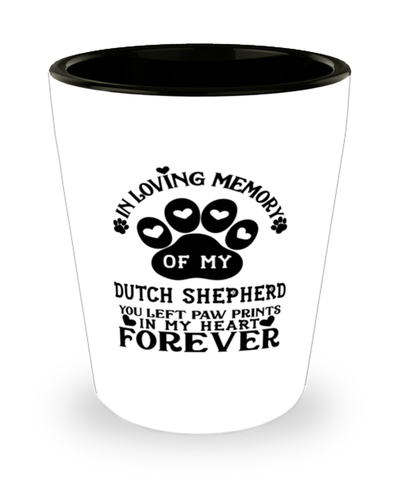 Dutch Shepherd Dog Shot Glass Pet Memorial You Left Pawprints in My Heart Keepsake