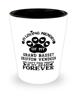 Grand Basset Griffon Vendeen Dog Shot Glass Pet Memorial You Left Pawprints in My Heart Keepsake