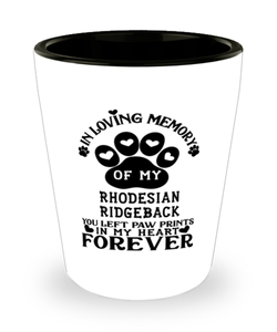 Rhodesian Ridgeback Dog Shot Glass Pet Memorial You Left Pawprints in My Heart Keepsake