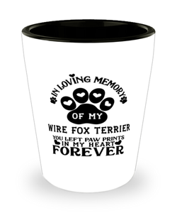 Wire Fox Terrier Dog Shot Glass Pet Memorial You Left Pawprints in My Heart Keepsake