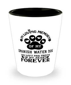 Spanish Water Dog Dog Shot Glass Pet Memorial You Left Pawprints in My Heart Keepsake