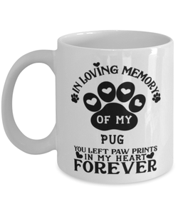 Pug Dog Mug Pet Memorial You Left Pawprints in My Heart Coffee Cup