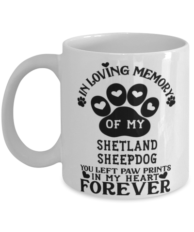 Image of Shetland Sheepdog Dog Mug Pet Memorial You Left Pawprints in My Heart Coffee Cup