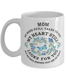 Mom In Loving Memory Mug Butterfly My Mind Talks To You Memorial Keepsake Cup