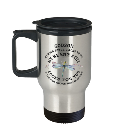 Godson In Loving Memory Travel Mug Dragonfly My Mind Talks To You Memorial Keepsake Cup