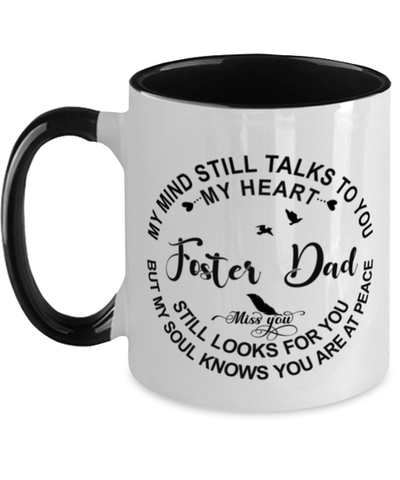 Foster Dad Loving Memory Mug My Mind Talks To You Remembrance Keepsake Two-Toned 11oz Cup