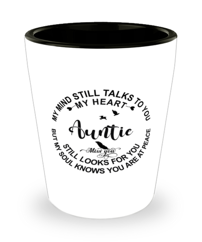 Auntie Loving Memory Shot Glass My Mind Talks To You Remembrance Keepsake