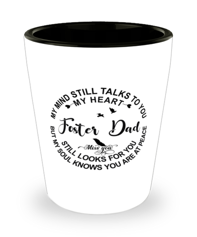 Foster Dad Loving Memory Shot Glass My Mind Talks To You Remembrance Keepsake