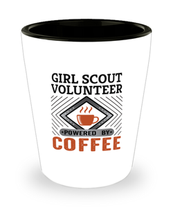 Girl Scout Volunteer Shot Glass Powered by Coffee Occupational Shotglass
