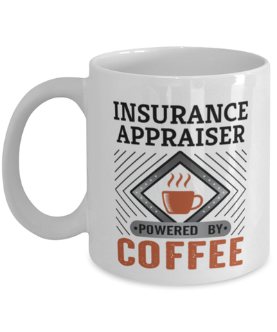 Image of Insurance Appraiser Mug Powered by Coffee Occupational 11oz Ceramic Cup