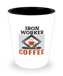 Iron Worker Shot Glass Powered by Coffee Occupational Shotglass