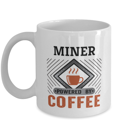 Image of Miner Mug Powered by Coffee Occupational 11oz Ceramic Cup