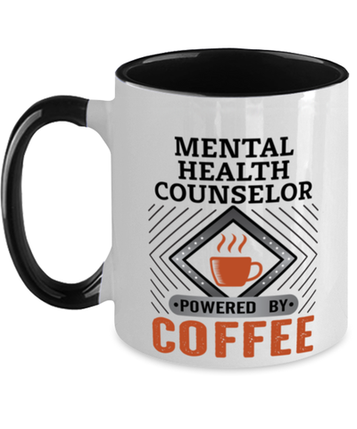 Image of Mental Health Counselor Mug Powered by Coffee Occupational Two-Toned 11 oz Cup