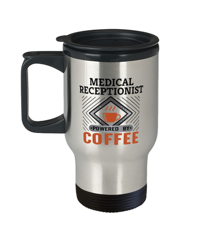 Image of Medical Receptionist Travel Mug Powered by Coffee Occupational 14 oz Cup