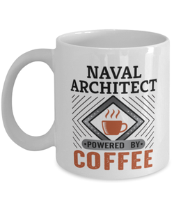 Naval Architect Mug Powered by Coffee Occupational 11oz Ceramic Cup
