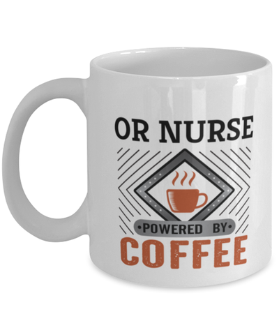 Image of OR Nurse Mug Powered by Coffee Occupational 11oz Ceramic Cup