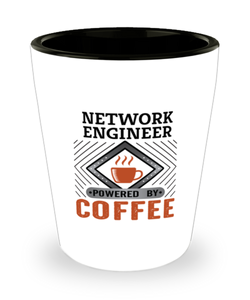 Network Engineer Shot Glass Powered by Coffee Occupational Shotglass