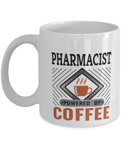 Image of Pharmacist Mug Powered by Coffee Occupational 11oz Ceramic Cup