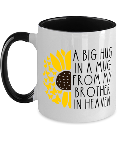 Brother Memorial Sunflower Two-Toned Cup Big Hug in a Mug From Heaven Memory Keepsake
