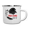 True Crime Lover Raven Camping Mug Gift Murderino Crow Bird Camper Cup - white