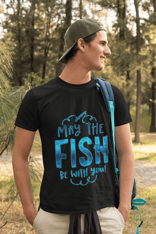 May The Fish be With You Fishing Gift Shirt Fisherman Unisex Premium T-Shirt