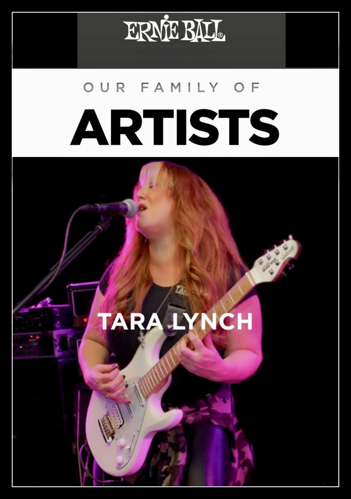 Tara Lynch joins the Ernie Ball family of Endorsed Artists