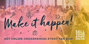 Make it happen - hét online ondernemers event van 2019