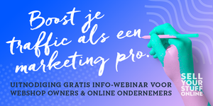 WEBINAR ALERT: Boost je traffic als een marketing pro