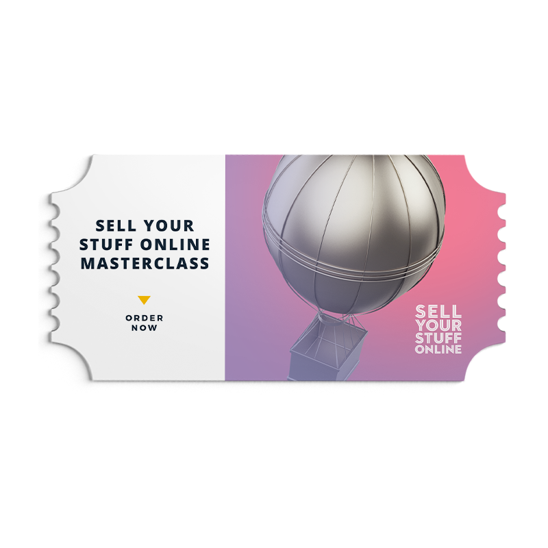 Sell your stuff online Masterclass