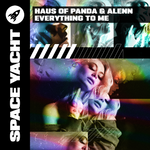 HAUS OF PANDA & ALENN- EVERYTHING TO ME (DELUXE DOWNLOAD)