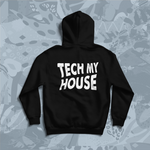 TECH MY HOUSE EMBROIDERED & SCREENPRINT HOODIE (LIMITED EDITION OF 100) *PRE ORDER*