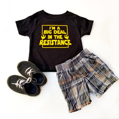 I'm a Big Deal in the Resistance T-shirt