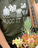 Succ it Up T-shirt, Funny Succulent Shirt, Trendy Cactus Shirt - Nerd Under The Stairs