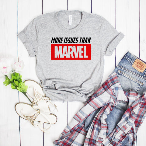 More Issues than Marvel Adult T-shirt, Funny Avengers Tee, Funny Shirt Gift