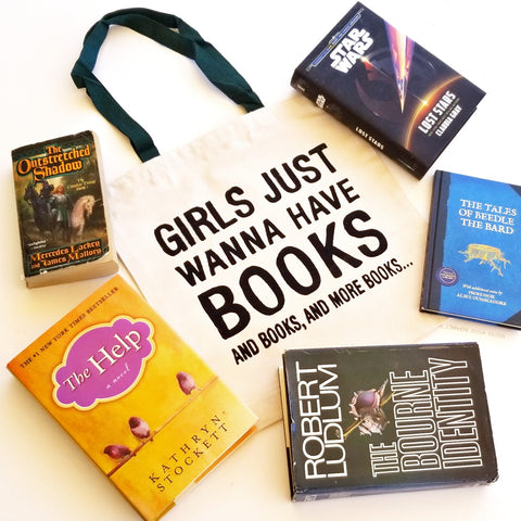 Girls Just Wanna Have Books Tote Bag, Funny Library Bag, Bookish Tote