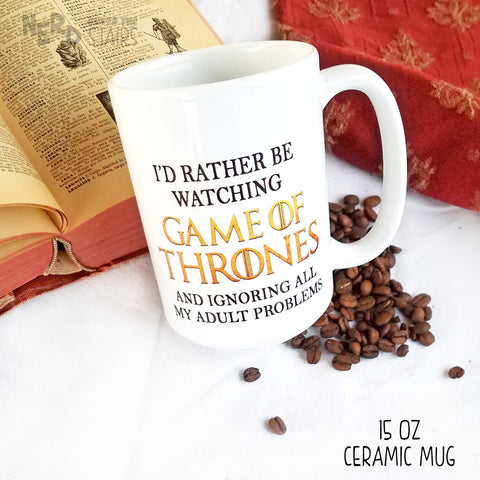 I'd Rather be Watching Game of Thrones Mug, Game of Thrones Coffee Cup, Funny Game of Thrones Gift - Nerd Under The Stairs
