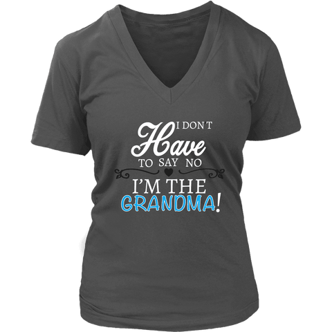 """Say No"" V-Neck Grandma T-Shirt Gift for Grandmother"
